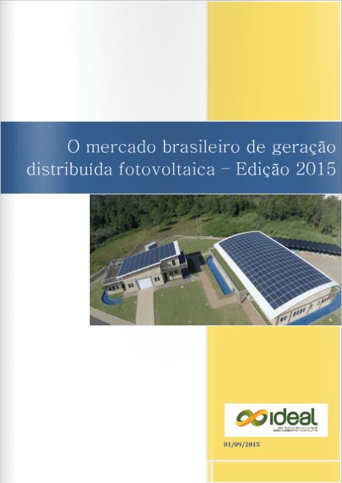 O mercado brasileiro de geração distribuída fotovoltaica – Edição 2015